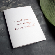 Text From a Friend 'Will You Be My Bridesmaid?' Card